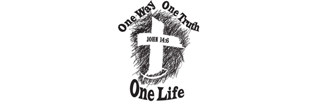 One Way One Truth One Life