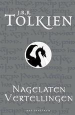 Tolkien - Nagelaten Vertellingen