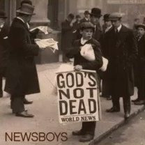 God's not dead (singel Newsboys)