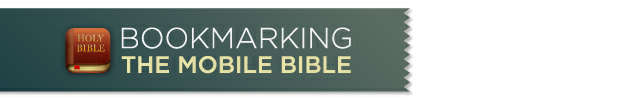 Bookmarking the Mobile Bible