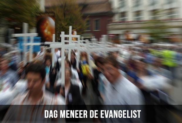 Dag meneer de evangelist