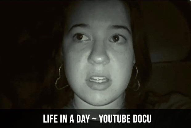 Life in a day - Youtube docu
