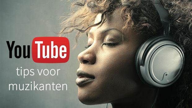 YouTube tips voor muzikanten