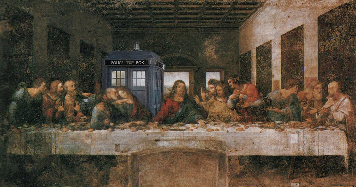 Tardis (doctor Who) and the last supper, Da Vinci