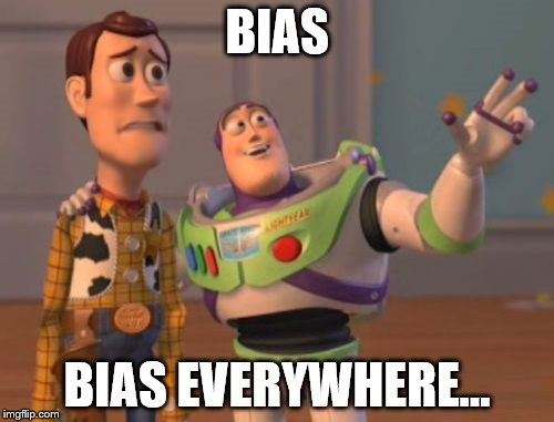 Bias everywhere